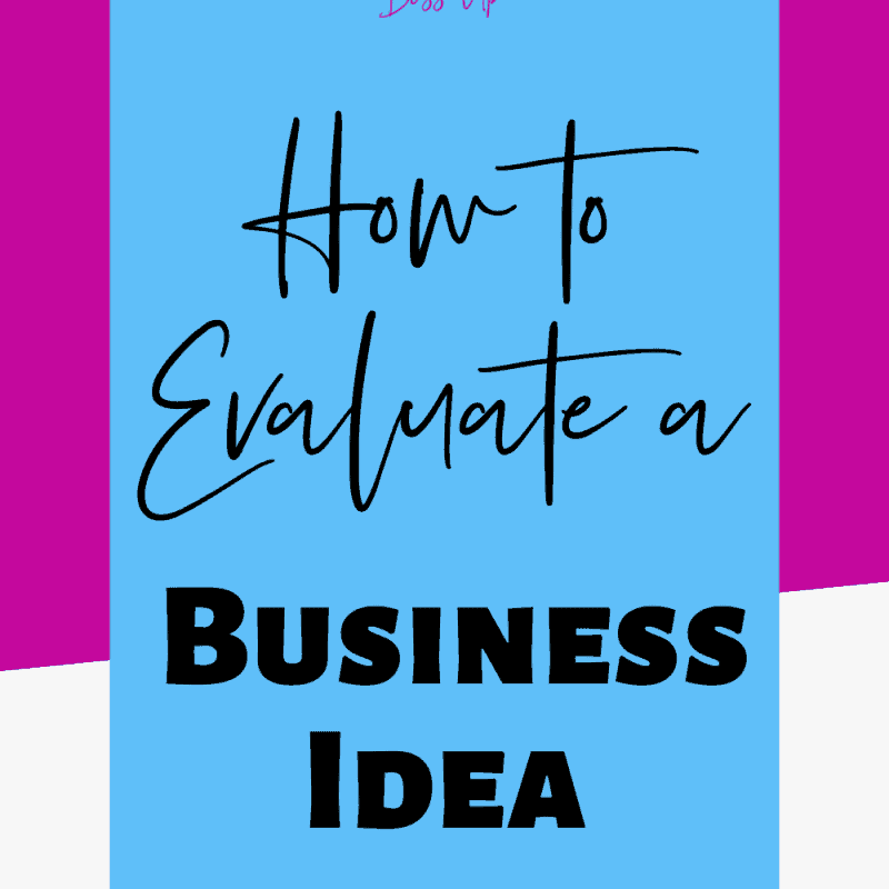 evaluate a business idea