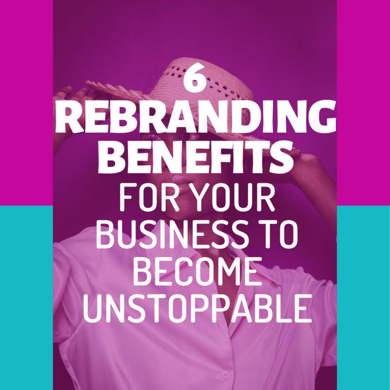 Rebranding Benefits